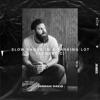 Slow Dance In A Parking Lot (Acoustic) - Single album lyrics, reviews, download