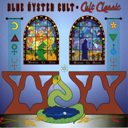 Cult Classic (Remastered) by Blue Öyster Cult album songs, credits