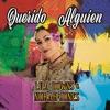 Querido Alguien (Dear Someone) - Single album lyrics, reviews, download