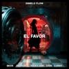 El Favor (feat. Farruko, Zion & Lunay) - Single album lyrics, reviews, download