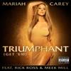 Triumphant (Get 'Em) [feat. Rick Ross & Meek Mill] - Single album lyrics, reviews, download