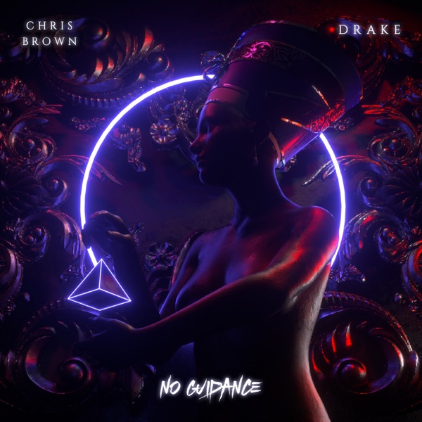 No Guidance (feat. Drake) by Chris Brown song lyrics, reviews, ratings, credits