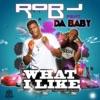 What I Like (feat. DaBaby) - Single album lyrics, reviews, download
