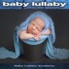 Baby Lullaby: Soft Piano Lullabies and Rain Sounds album lyrics, reviews, download