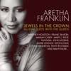 Jewels In the Crown by Aretha Franklin album lyrics
