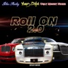 Roll On 2.0 (feat. Young Dolph & Ugly Money Niche) - Single album lyrics, reviews, download