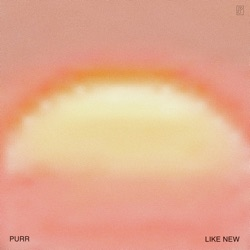Like New by Purr album comments, play