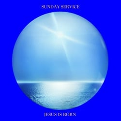 Jesus Is Born by Sunday Service Choir album songs, credits