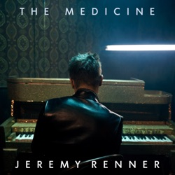 The Medicine by Jeremy Renner album songs, credits