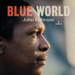 Blue World by John Coltrane album songs, credits