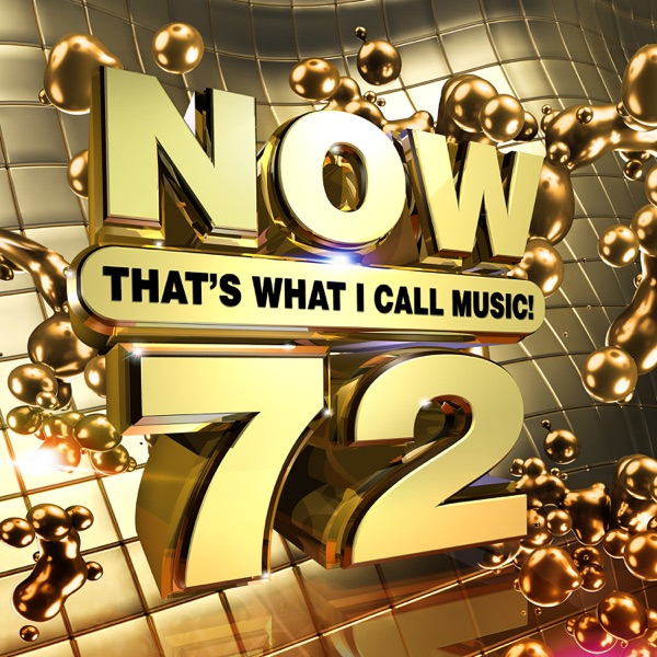 NOW That's What I Call Music! Vol. 72 by Various Artists album reviews, ratings, credits