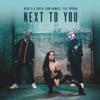 Next to You (feat. Rvssian) - Single album lyrics, reviews, download