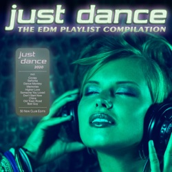 Just Dance 2020 - The EDM Playlist Compilation by Various Artists album songs, credits