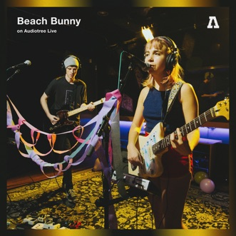 Beach Bunny on Audiotree Live - EP by Beach Bunny album reviews, ratings, credits
