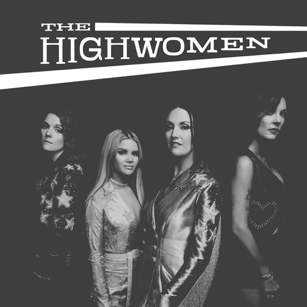 The Highwomen by The Highwomen album reviews, ratings, credits