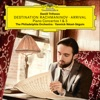 Destination Rachmaninov: Arrival album lyrics, reviews, download