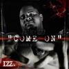 Come On (feat. A Boogie wit da Hoodie & Jaquae) - Single album lyrics, reviews, download