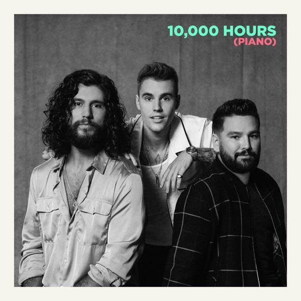 10,000 Hours (Piano) by Dan + Shay & Justin Bieber song lyrics, reviews, ratings, credits