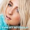 TREAT MYSELF album cover