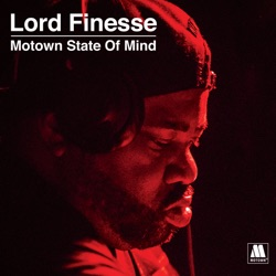Lord Finesse Presents - Motown State of Mind by Lord Finesse album songs, credits