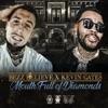 Mouth Full of Diamonds (feat. Kevin Gates) - Single album lyrics, reviews, download