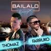 Bailalo (Remix) (feat. Farruko) - Single album lyrics, reviews, download