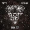 Diamond Out the Rough (feat. NoCap) - Single album lyrics, reviews, download