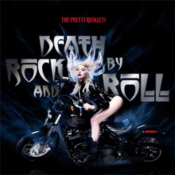 Death By Rock And Roll by The Pretty Reckless song lyrics, mp3 download
