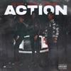Action (feat. Lil Gotit) - Single album lyrics, reviews, download