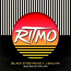 RITMO (Bad Boys for Life) by Black Eyed Peas & J Balvin song lyrics, mp3 download