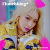 Flourishing - EP album lyrics, reviews, download