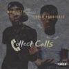 Collect Calls (feat. Rylo Rodriguez) - Single album lyrics, reviews, download