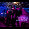 You (feat. Post Malone) - Single album lyrics, reviews, download