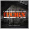 Itchin' (feat. Future) - Single album lyrics, reviews, download