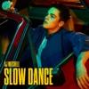 Slow Dance (feat. Ava Max) song lyrics