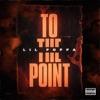 To The Point - Single album lyrics, reviews, download