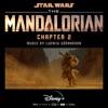 The Mandalorian: Chapter 2 (Original Score) album cover
