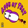Look at That - Single album lyrics, reviews, download