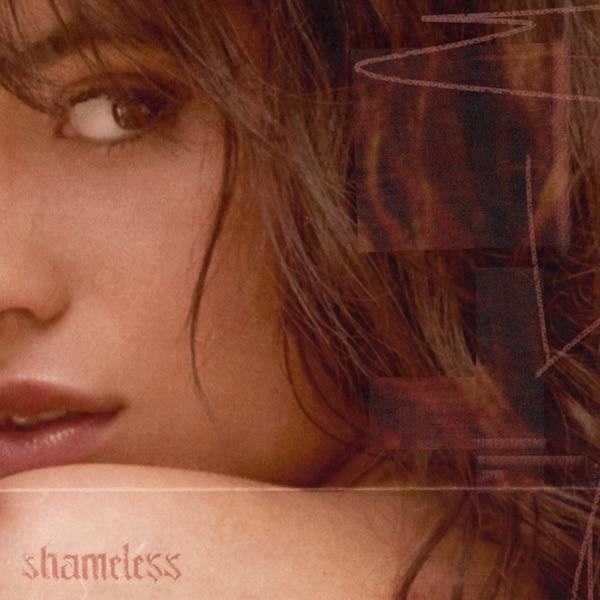 Shameless by Camila Cabello song lyrics, reviews, ratings, credits