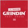 Grindin' (feat. Drake) - Single album lyrics, reviews, download
