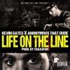 Life on the Line (feat. Kevin Gates) - Single album lyrics, reviews, download
