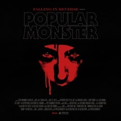 Popular Monster by Falling In Reverse song lyrics, mp3 download