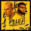 Pelea - Single album lyrics, reviews, download