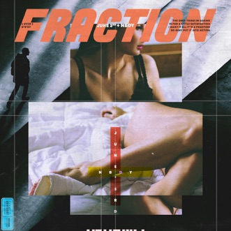 Fraction (feat. Nbdy) by June3rd song lyrics, reviews, ratings, credits