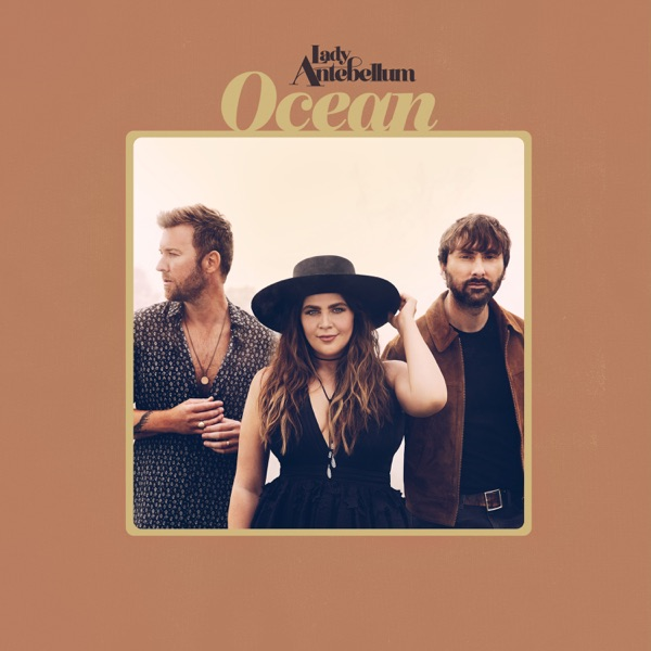 Ocean by Lady Antebellum album reviews, ratings, credits
