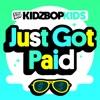 Just Got Paid - Single album lyrics, reviews, download