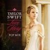 Love Story (Pop Mix) - Single album lyrics, reviews, download