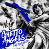 Ghetto Angels (Instrumental) - Single album lyrics, reviews, download
