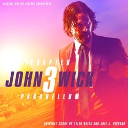 John Wick: Chapter 3 – Parabellum (Original Motion Picture Soundtrack) by Tyler Bates & Joel J. Richard album songs, credits