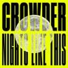 Nights Like This - Single album lyrics, reviews, download